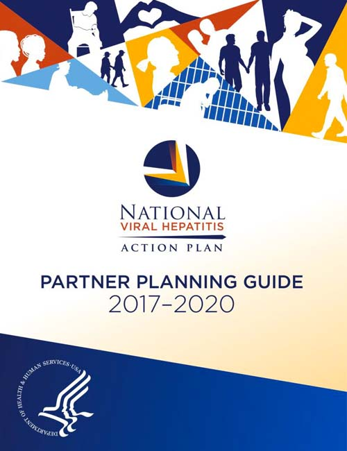 HHS announces the launch of the Partner Planning Guide (Guide) for the National Viral Hepatitis Action Plan 2017-2020 (Action Plan).